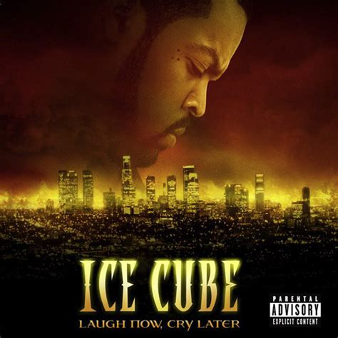 Ice Cube - Laugh Now, Cry Later (2006, CD)   Discogs